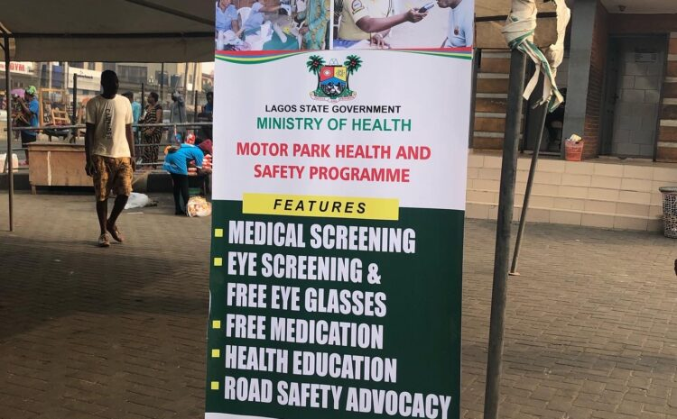 THE LAGOS STATE MOTOPARK HEALTH AND SAFETY PROGRAM